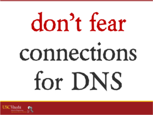 don't fear connections for DNS